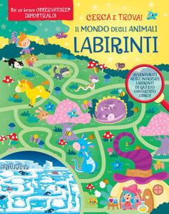 Il mondo degli animali. Labirinti