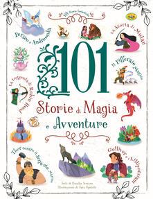 101 storie di magia e avventure - copertina