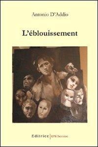 L' L' èblouissement - D'Addio Antonio - wuz.it