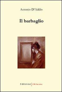 Il Il barbaglio - D'Addio Antonio - wuz.it