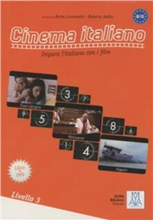 Cinema italiano. 3° livello. Con DVD