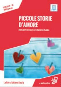 Piccole storie d'amore. Con CD Audio
