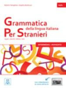 Grammatica della lingua italiana per stranieri. Vol. 2