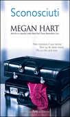 Libro Sconosciuti Megan Hart