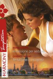In missione per sedurre - Tentazione in incognito