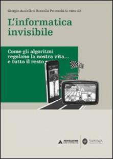 Amatigota.it L' informatica invisibile. Come gli algoritmi regolano la nostra vita... e tutto il resto Image