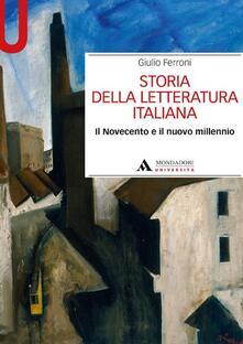 Storia della letteratura italiana. Il Novecento e il nuovo millennio - Giulio Ferroni - copertina