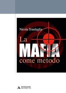 La mafia come metodo