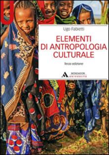 Elementi di antropologia culturale - Ugo Fabietti - copertina