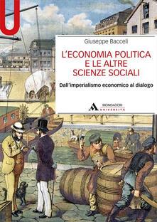 Rallydeicolliscaligeri.it L' economia politica e le altre scienze sociali. Dall'imperialismo economico al dialogo Image