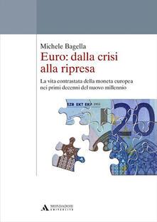 Radiospeed.it Euro: dalla crisi alla ripresa. La vita contrastata della moneta europea nei primi decenni del nuovo millennio Image