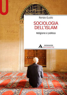 Listadelpopolo.it Sociologia dell'Islam. Religione e politica Image