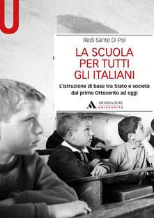 Warholgenova.it La scuola per tutti gli italiani. L'istruzione di base tra Stato e società dal primo Ottocento ad oggi Image