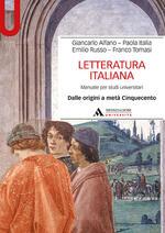 Letteratura italiana. Manuale per studi universitari. Vol. 1: Dalle origini a metà Cinquecento.