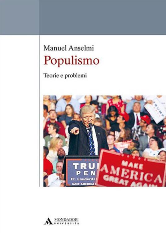Populismo. Teorie e problemi - Manuel Anselmi - copertina