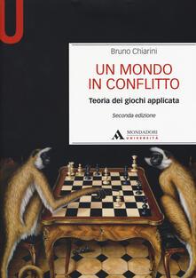 Un mondo in conflitto. Teoria dei giochi applicata.pdf