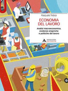 Ristorantezintonio.it Economia del lavoro. Analisi macroeconomica, evidenze empiriche e politiche del lavoro Image