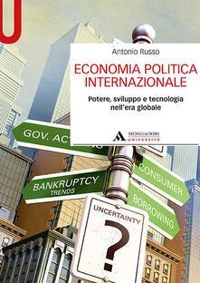 Listadelpopolo.it Economia politica internazionale. Potere, sviluppo e tecnologia nell'era globale Image
