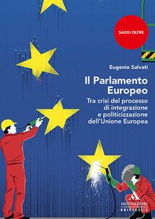 Winniearcher.com Il parlamento Europeo. Tra crisi del processo di integrazione e politicizzazione dell'Unione Europea Image