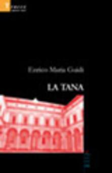 La tana - Enrico Maria Guidi - copertina