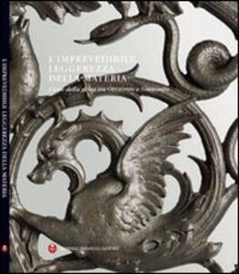 L' inprevedibile leggerezza della materia. L'arte della ghisa tra Ottocento e Novecento - copertina