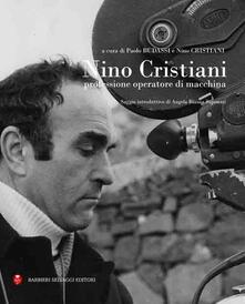 Nino Cristiani. Professione operatore di macchina - copertina
