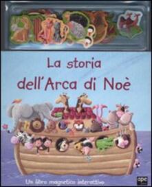 Ilmeglio-delweb.it La storia dell'arca di Noè. Con gadget Image