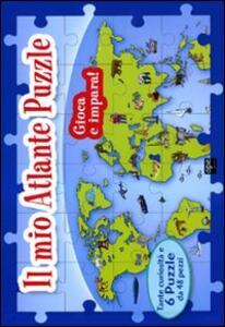 Il mio atlante puzzle. Libro puzzle