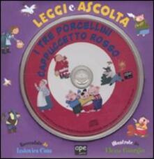 Criticalwinenotav.it I tre porcellini-Cappuccetto Rosso. Leggi e ascolta. Con CD Audio Image