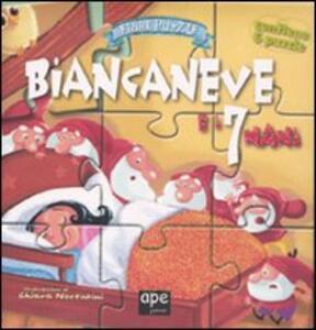 Biancaneve. Fiabe puzzle. Libro puzzle