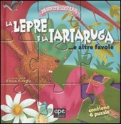 La lepre e la tartaruga... e altre favolc. Libro puzzle
