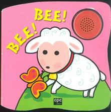 Bee! Bee! Ediz. illustrata.pdf