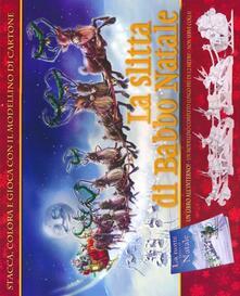 Ilmeglio-delweb.it La slitta di Babbo Natale. Con gadget Image