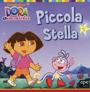 Piccola Stella. Dora l'esploratrice