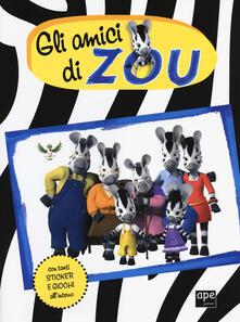 Cefalufilmfestival.it Gli amici di Zou. Con adesivi Image