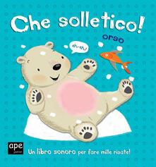 Birrafraitrulli.it Che solletico Orso! Libro sonoro Image