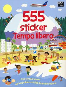 Secchiarapita.it Tempo libero. 555 sticker. Con adesivi. Ediz. illustrata Image