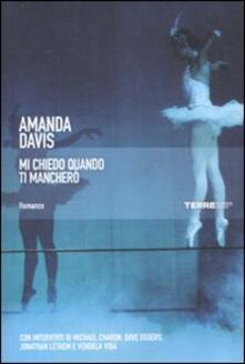 Mi chiedo quando ti mancherò - Amanda Davis - copertina