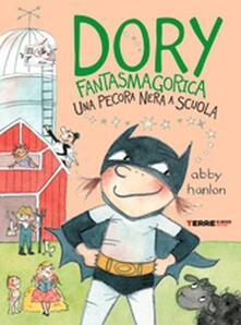 Una pecora nera a scuola. Dory fantasmagorica - Abby Hanlon - copertina