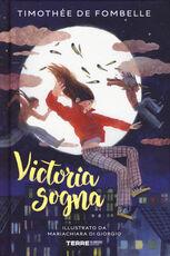 Libro Victoria sogna Timothée de Fombelle