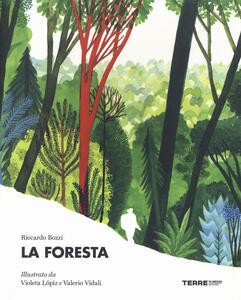La foresta. Ediz. a colori