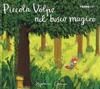 Piccola Volpe nel bosco magico. Ediz. a colori - Graegin, Stephanie - wuz.it