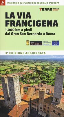 Winniearcher.com La via Francigena. 1.000 km a piedi dal Gran San Bernardo a Roma Image
