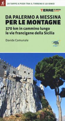 Antondemarirreguera.es Da Palermo a Messina per le montagne. 370 km in cammino lungo le vie francigene della Sicilia Image