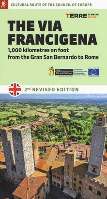 The via Francigena. 1000 kilometres on foot from the Gran San Bernardo to Rome.pdf