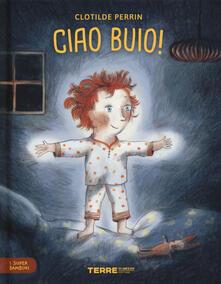 Antondemarirreguera.es Ciao buio! I super bambini. Ediz. a colori Image