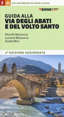Filippodegasperi.it Guida alla Via degli Abati e del Volto Santo. 350 chilometri da Pavia a Lucca Image