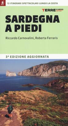Grandtoureventi.it Sardegna a piedi. 13 itinerari spettacolari lungo la costa Image