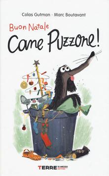 Buon Natale Cane Puzzone! - Colas Gutman - copertina