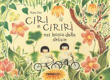 Ciri e Cirirì nel bosco delle delizie. Ediz. a colori.pdf
